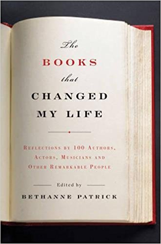 Image for The Books That Changed My Life: Reflections by 100 Authors, Actors, Musicians, and Other Remarkable People