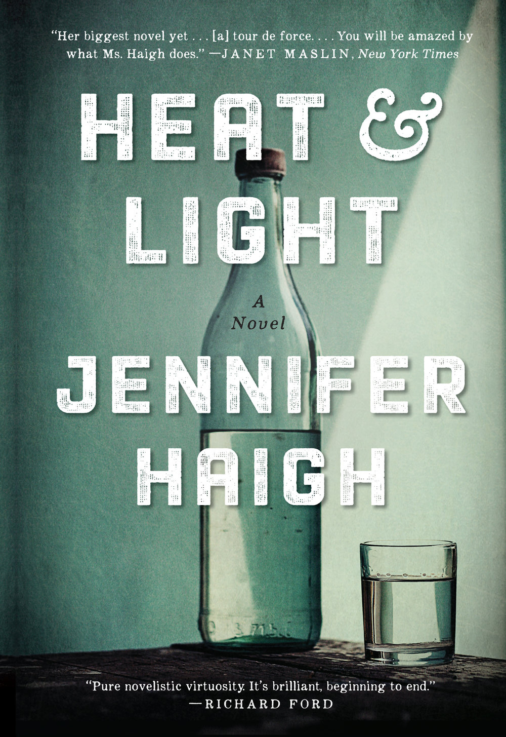 Image for Heat and Light: A Novel